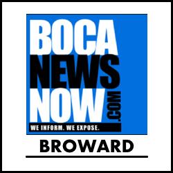 Broward News reporting from BocaNewsNow.com