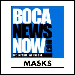 Mask Facial Covering reporting from BocaNewsNow.com
