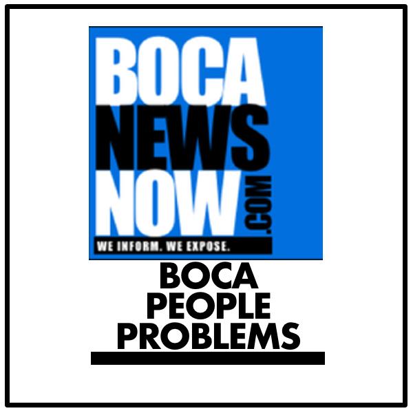 Boca People Problems